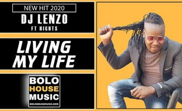 DJ Lenzo - Living My life Feat Hights