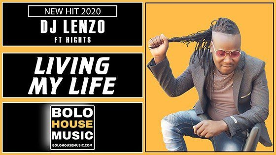 DJ Lenzo - Living My life Feat Hights