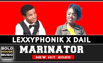 Marinator - Lexxyphonik x Dail