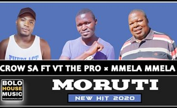 Crow SA - Moruti ft VT The Pro × Mmela Mmela