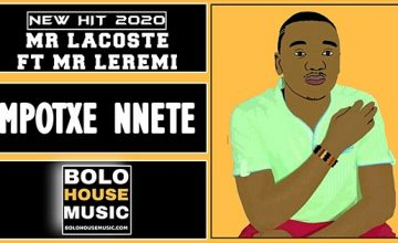Mr Lacoste - Mpotxe Nnete Feat Mr Leremi