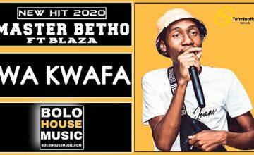 Master Betho - Wa Kwafa feat T Blaza