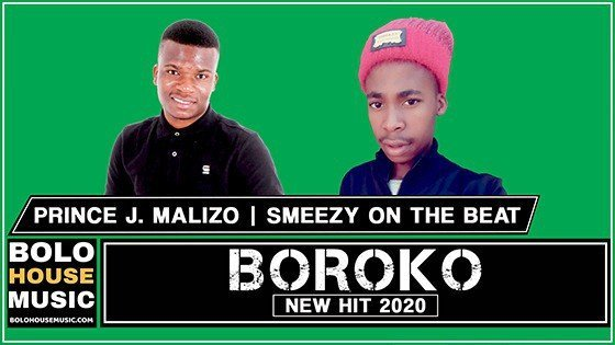Boroko - Prince J.Malizo x Smeezy On the Beat