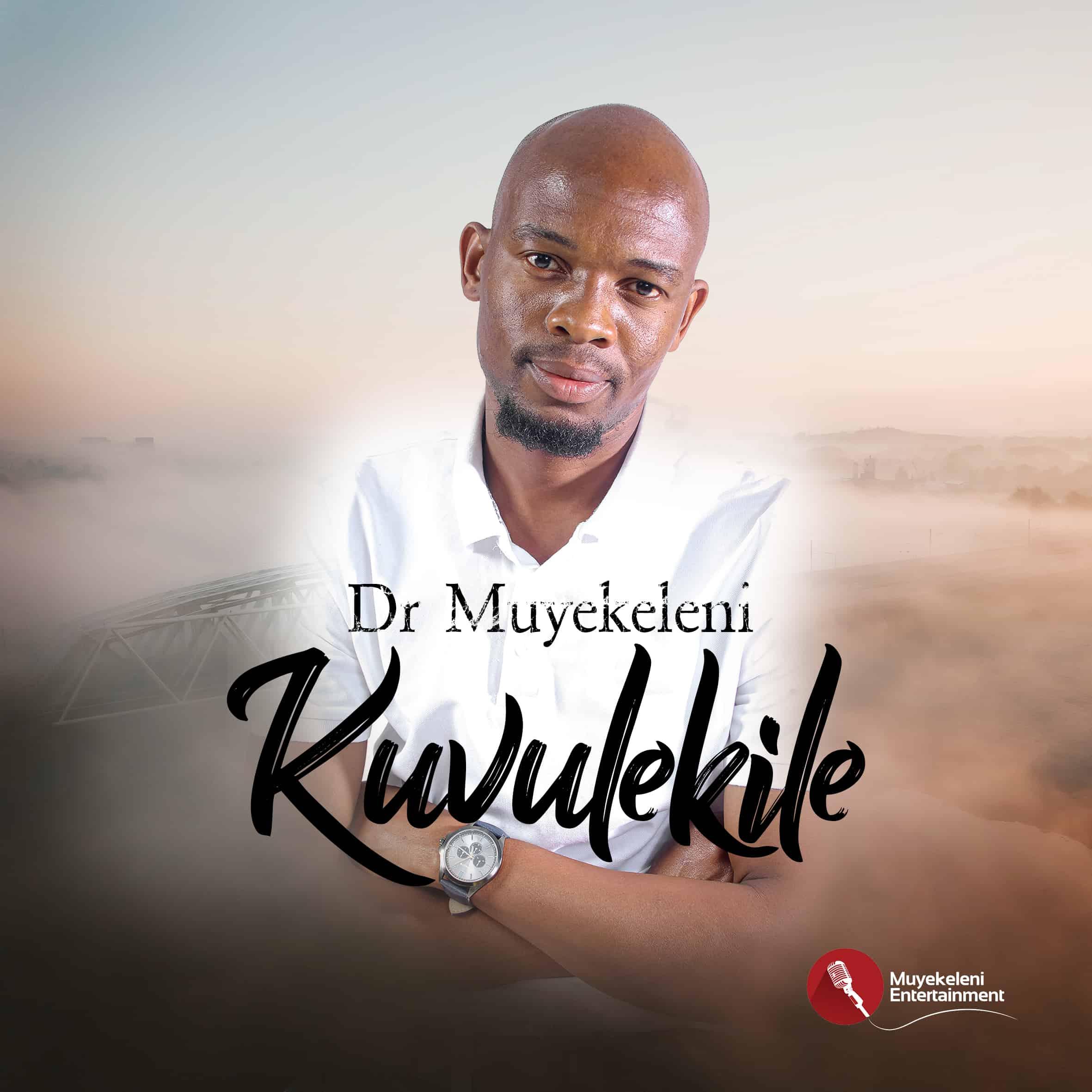 Dr Muyekeleni - Kuvulekile (Feat. Thami Enlite)