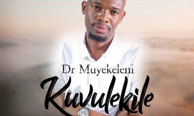 Dr Muyekeleni - Kuvulekile EP