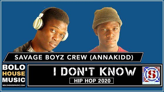 Savage Boyz Crew - I Don't Know (Feat Annakidd)