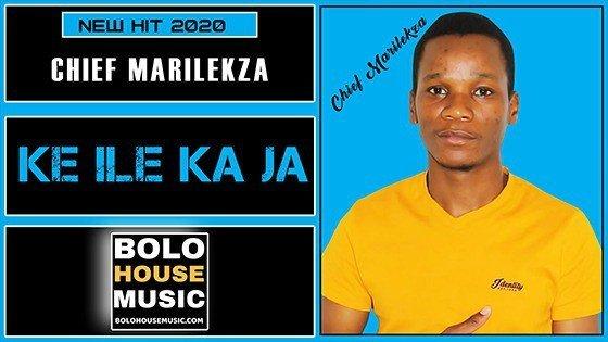 Chief Marilekza - Ke ile Ka Ja