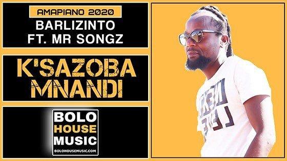 Barlizinto - K'sazoba Mnandi Feat Mr Songz