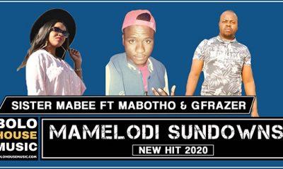 Sister Mabee - Mamelodi Sundowns Ft Mabotho & Gfrazer
