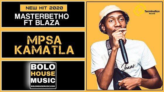 Master Betho - Mpsa Kamatla Feat Blaza