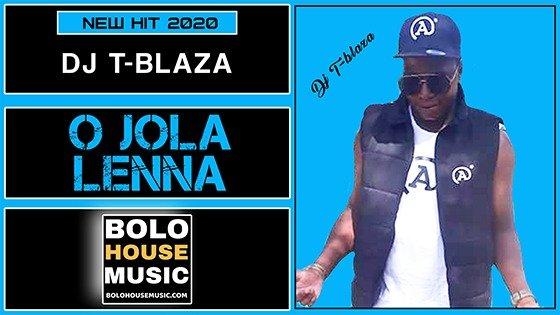 DJ T-Blaza - O Jolla Lenna
