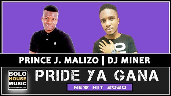 Prince J.Malizo x DJ Miner - Pride ya Gana