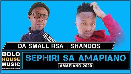 Da Small RSA x Shandos - Sephiri Sa Amapiano