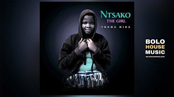 Ntsako The Girl - Thuma Mina