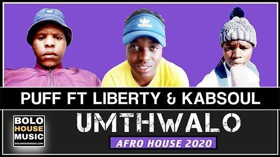 Puff - Umthwalo Ft Liberty x Kabsoul