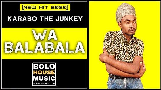 Karabo The Junkey - Wa Balabala