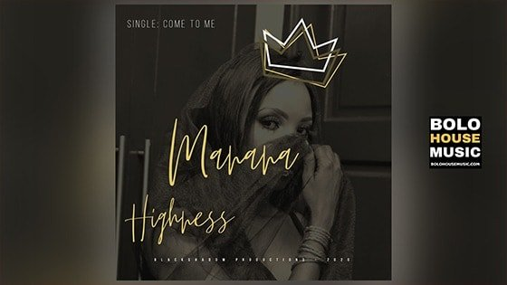 Manana Higness - Come to Me