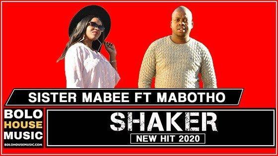 Sister Mabee - Shaker Feat Mabotho