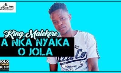 King Malekere - A Nka Nyaka O Jola