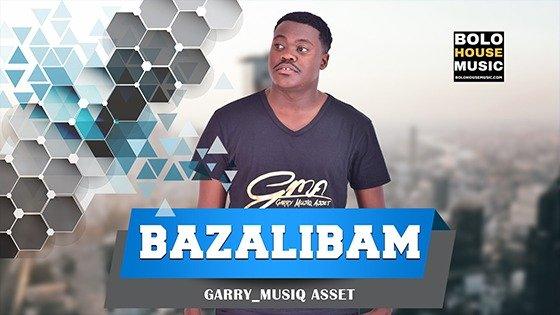 Garry Musiq Asset - Bazalibam