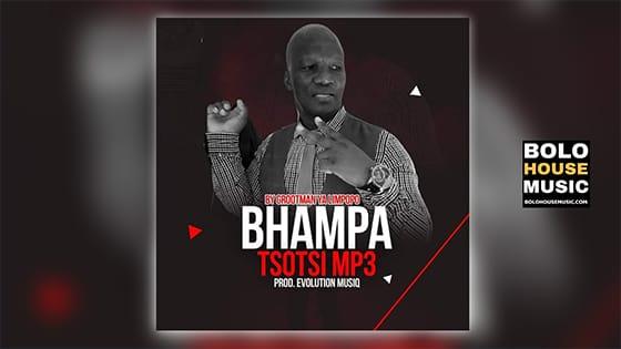 Grootman ya Limpopo - Bhampa Tsotsi