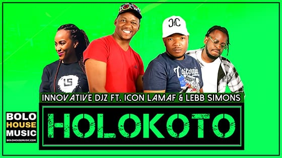 Innovative DJz - Holokoto ft Icon Lamaf & Lebb Simons