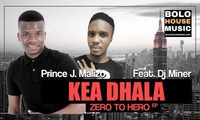 Prince J.Malizo - Kea Dhala feat. Dj Miner