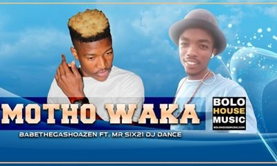BaBetheGashoazen - Motho Waka Ft. Mr Six21 DJ Dance