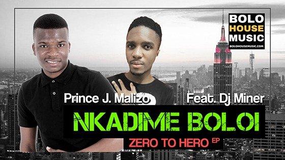 Prince J.Malizo - Nkadime Boloi Feat DJ Miner