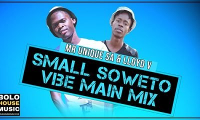 Mr Unique SA & Lloyd V - Small Soweto Vibe