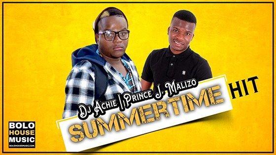 DJ Achie x Prince J.Malizo - Summertime