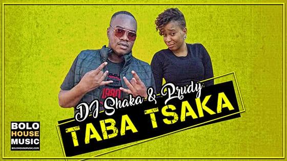 DJ Shaka & Prudy - Taba Tsaka