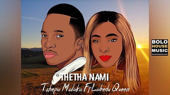 Tshepo Maloka - Thetha Nami Ft Lobedu Queen