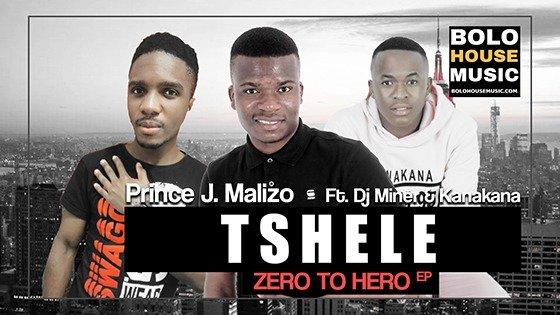 Prince J.Malizo - Tshele Ft DJ Miner & Kanakana