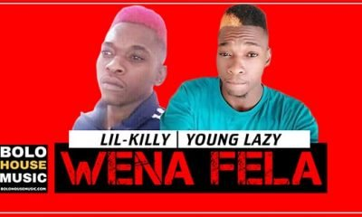 Lil-Killy & Young Lazy - Wena Fela