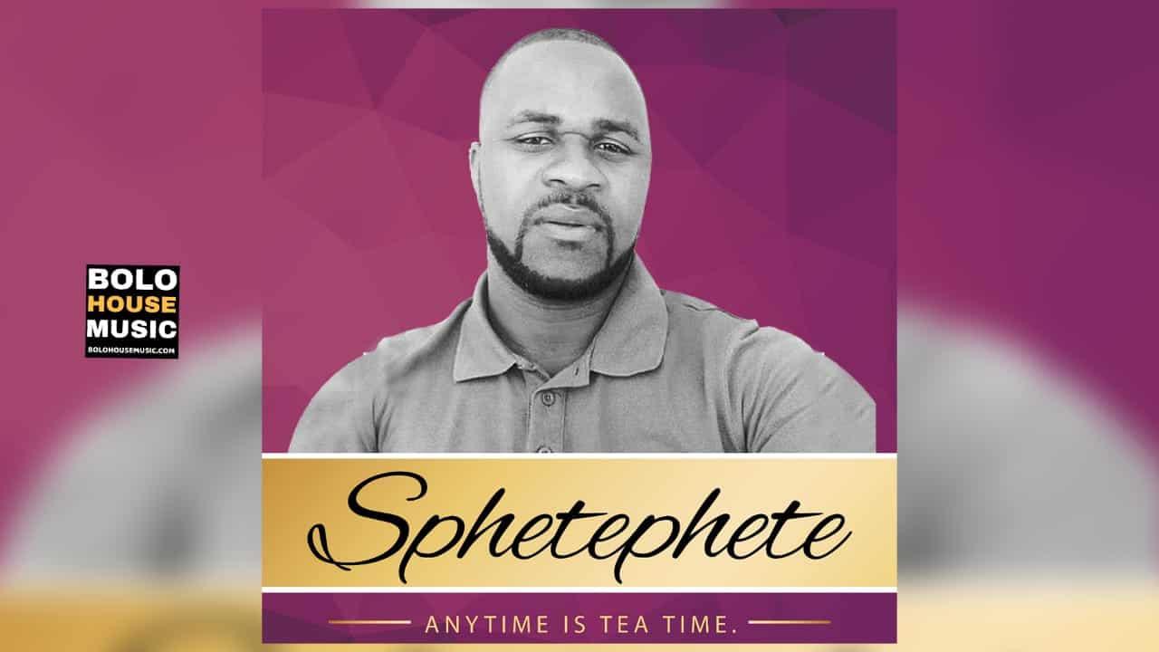 Sphetephete - Anytime is Tea Time