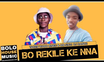 Taken Wabo Rinee & Mr Six21 DJ Dance - Bo Rekile Ke Nna