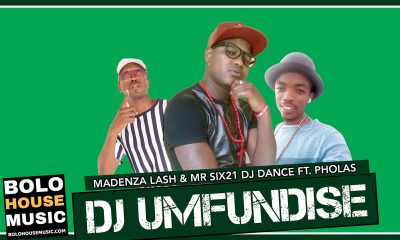Madenza Lash & Mr Six21 DJ Dance - DJ Umfundise Ft. Pholas