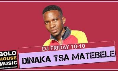 DJ Friday 10-10 - Dinaka tsa Matebele