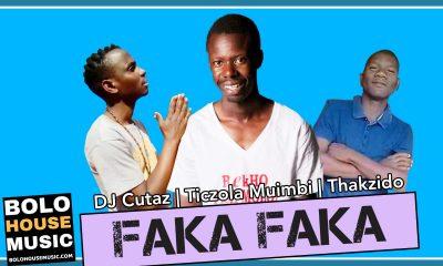DJ Cutaz x Ticzola Muimbi & Thakzido - Faka Faka