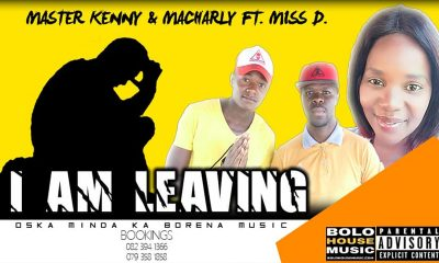 Master Kenny & Macharly - I Am Leaving Ft Miss D