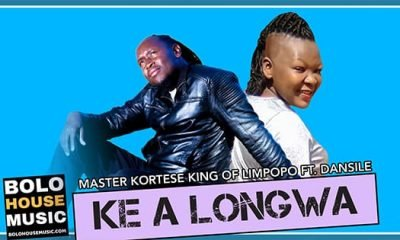 Master Kortese King Of Limpopo - Ke a Longwa Ft Dansile