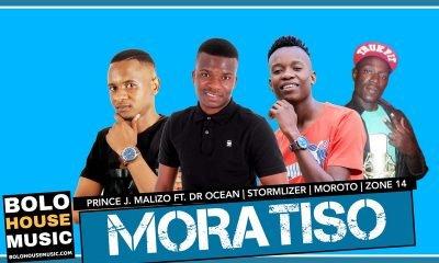 Prince J.Malizo - Moratiso Ft Dr Ocean x Stormlyzer x Morosto x Zone 14