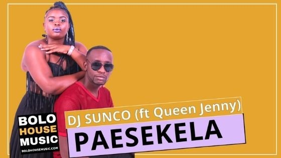 DJ Sunco - Paesekela Feat Queen Jenny