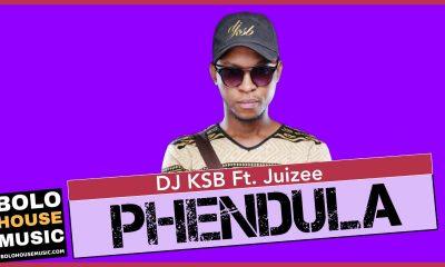 DJ KSB - Phendula Feat. Juizee