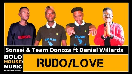 Sonsei & Team Donoza - Rudo Ft Daniel Willards