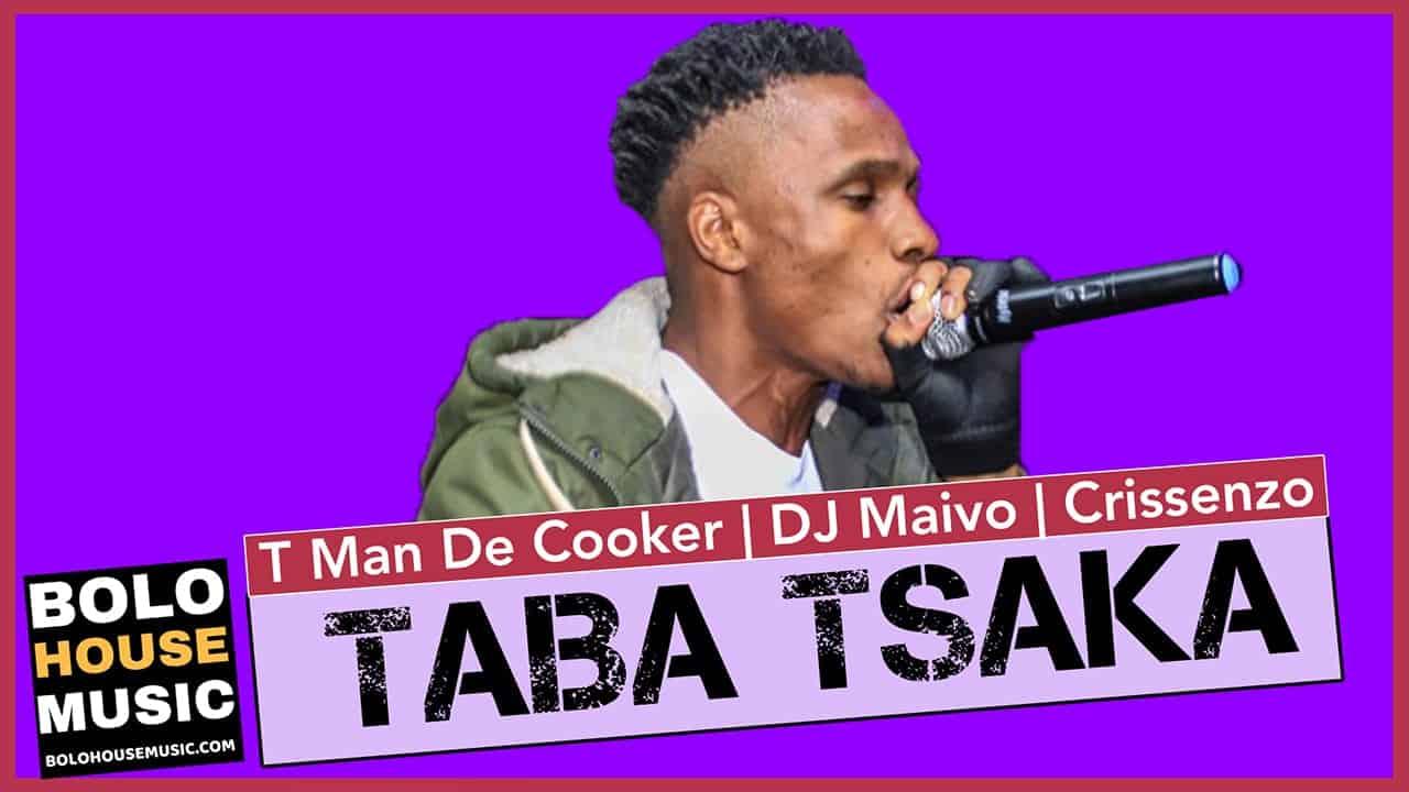 T Man The Cooker - Taba Tsaka