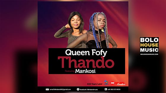 Queen Fofy - Thando Feat. Mankosi