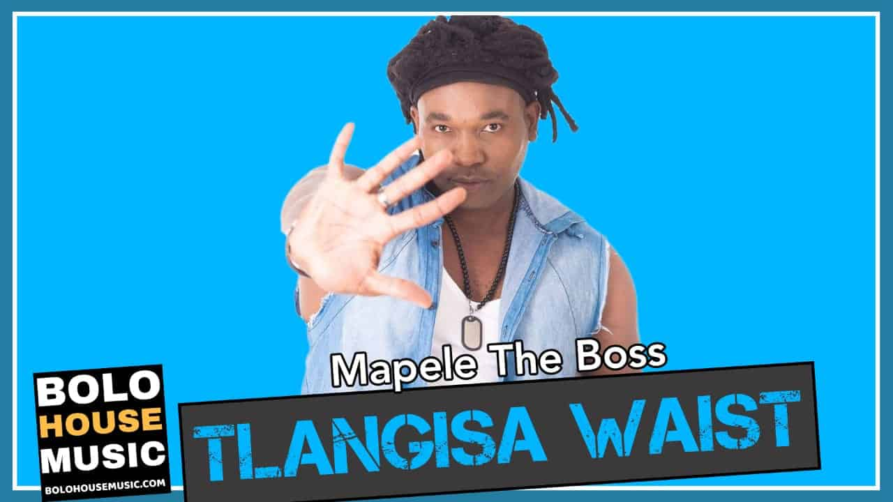 Mapele The Boss - Tlangisa Waist