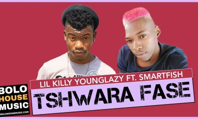 Lil Killy & Young Lazy - Tswara Fase Feat. Smartfish